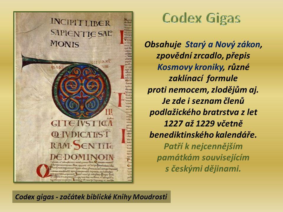 Obsahuje Starý a Nový zákon, zpovědní zrcadlo, přepis Kosmovy kroniky, různé zaklínací formule proti nemocem, zlodějům aj.