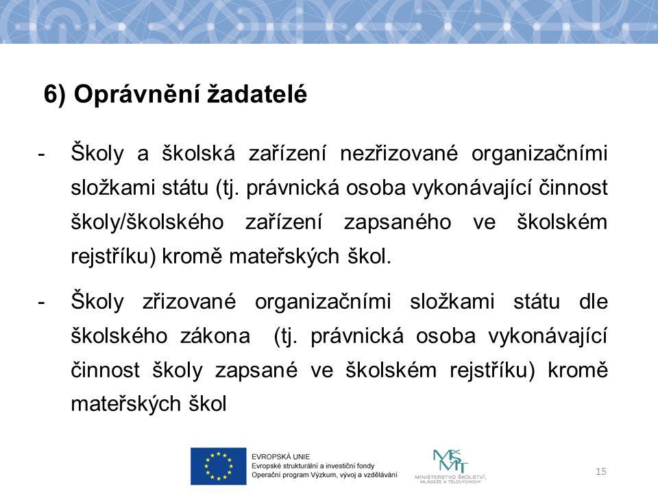 -Školy a školská zařízení nezřizované organizačními složkami státu (tj.