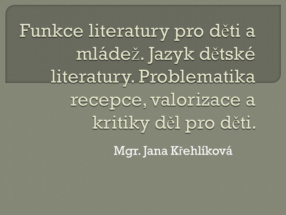 Mgr. Jana K ř ehlíková