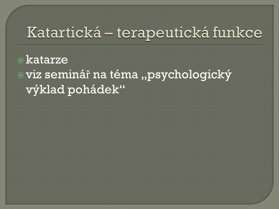""" katarze  viz seminá ř na téma """"psychologický výklad pohádek"""