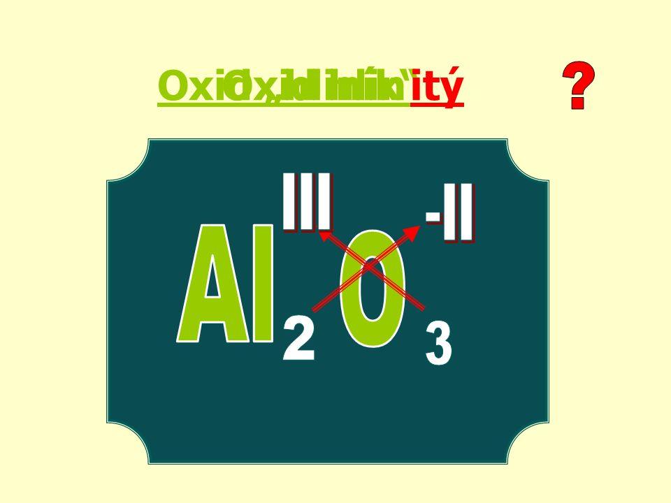 "Oxid ""hliník itýOxid hlin"
