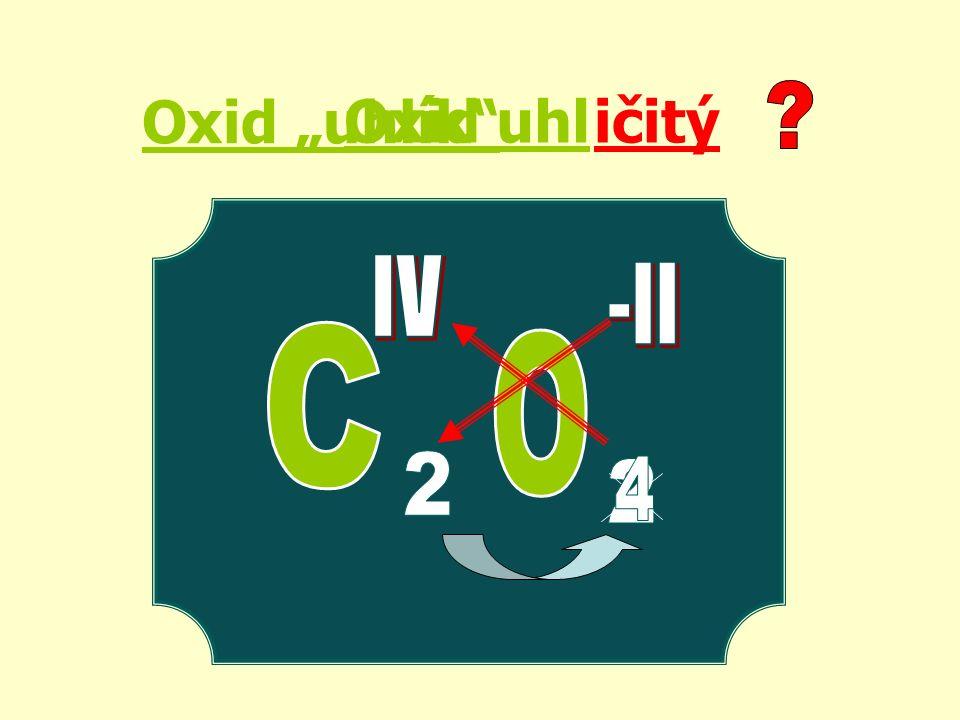 """Oxid """"uhlík ičitýOxid uhl"""