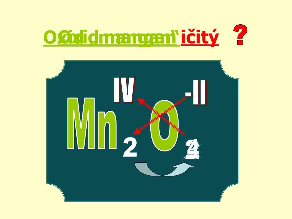 "Oxid ""mangan ičitýOxid mangan"