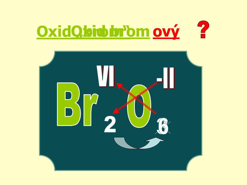 "Oxid ""brom ový Oxid brom"