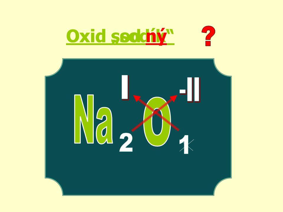 "Oxid ""sodík ný Oxid sod"