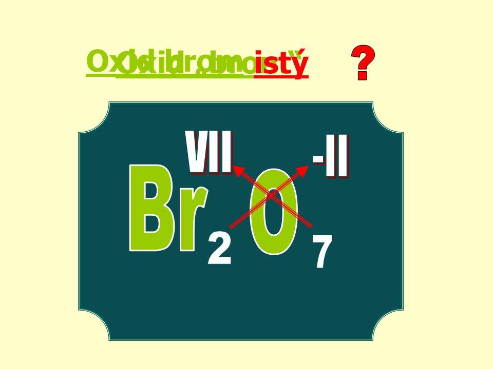 """Oxid """"brom istý Oxid brom"""
