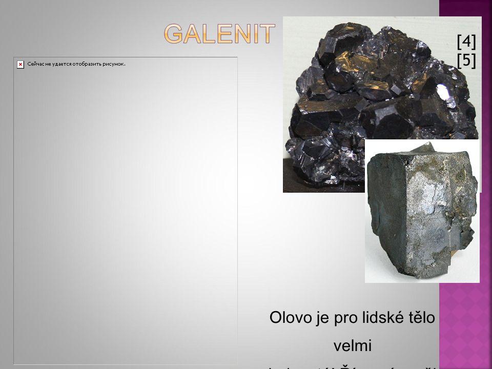 [4] [5] Olovo je pro lidské tělo velmi jedovaté! Římané z něj stavěli vodovody a vyráběli nádoby na vodu!