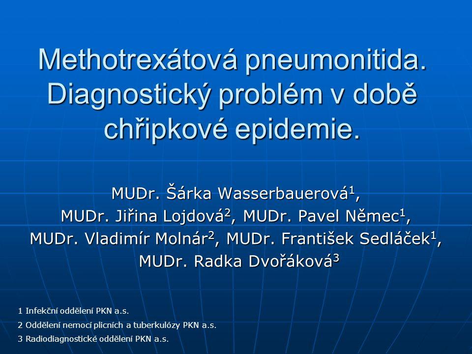 Methotrexátová pneumonitida. Diagnostický problém v době chřipkové epidemie.