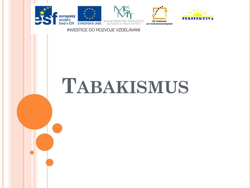 T ABAKISMUS