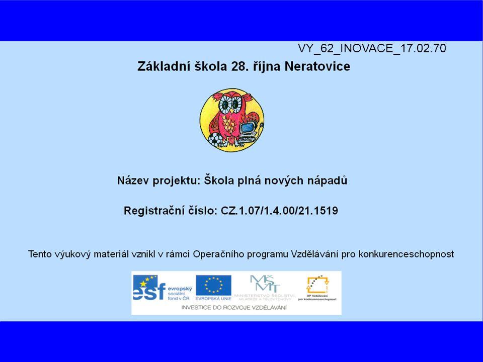 VY_62_INOVACE_17.02.70