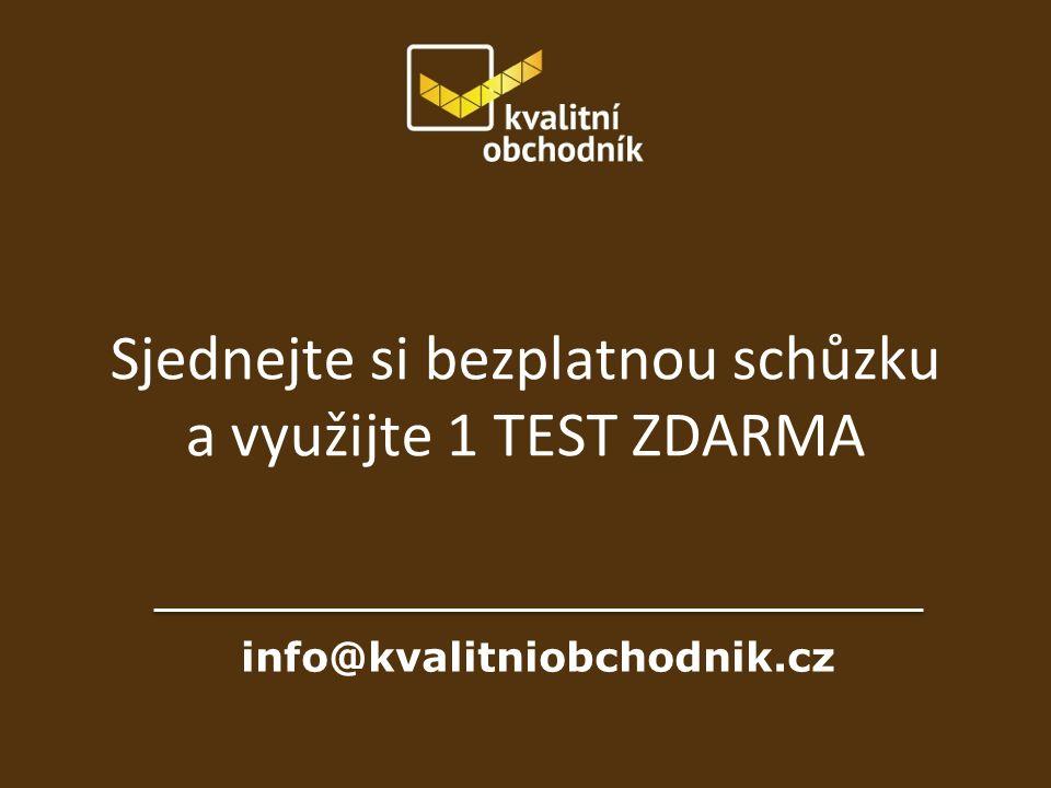 info@kvalitniobchodnik.cz Sjednejte si bezplatnou schůzku a využijte 1 TEST ZDARMA