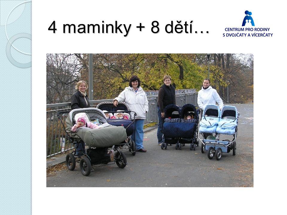 4 maminky + 8 dětí…