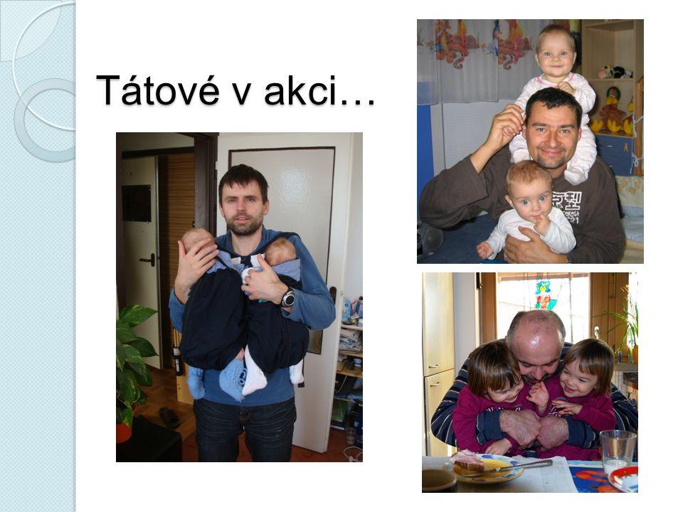 Tátové v akci…
