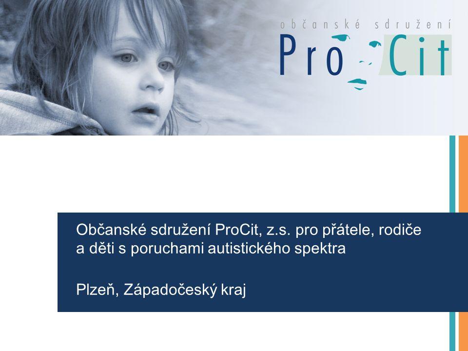 Občanské sdružení ProCit, z.s. pro přátele, rodiče a děti s poruchami autistického spektra Plzeň, Západočeský kraj
