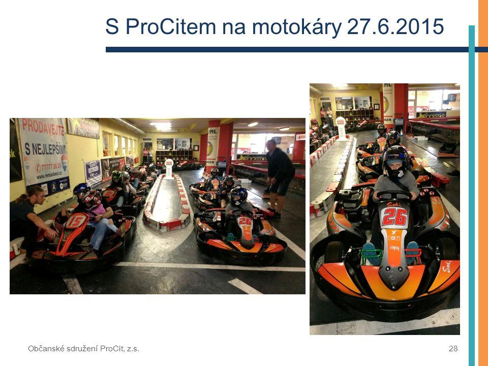 S ProCitem na motokáry 27.6.2015 Občanské sdružení ProCit, z.s. 28