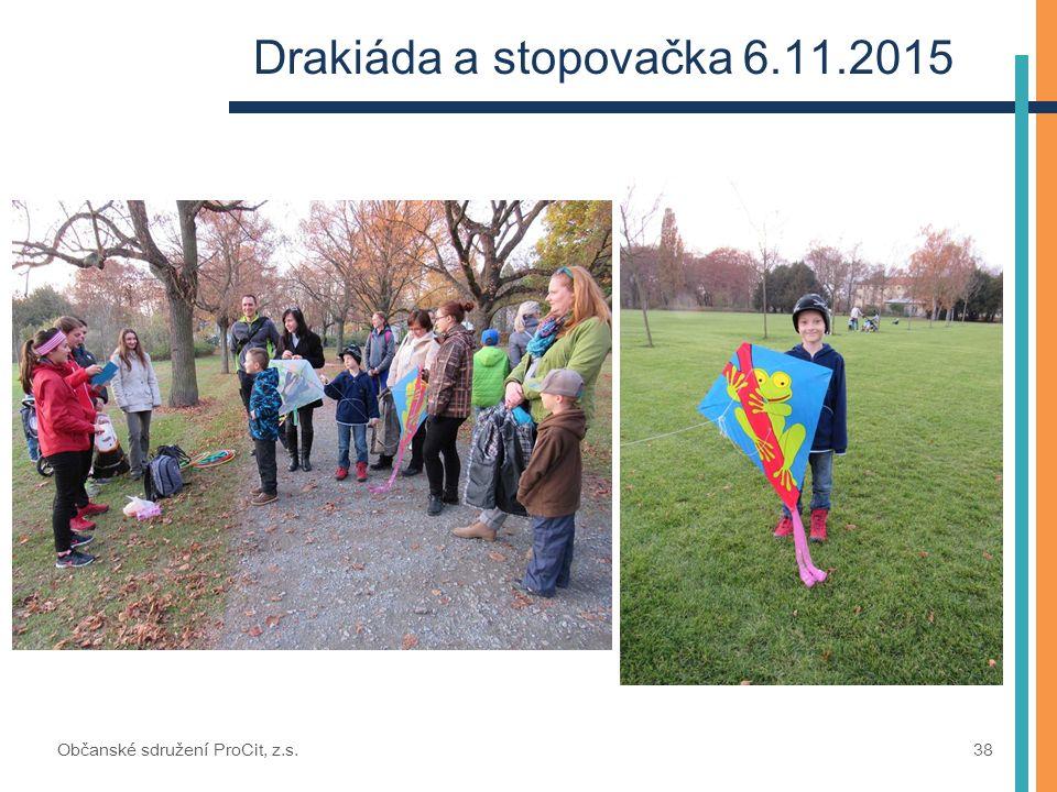 Drakiáda a stopovačka 6.11.2015 Občanské sdružení ProCit, z.s. 38