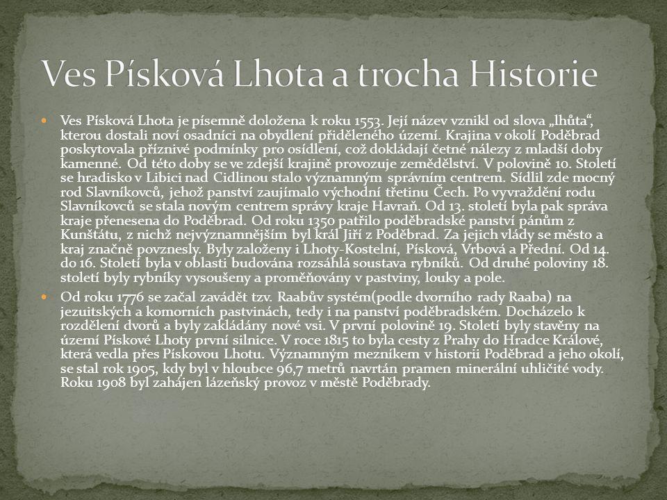 Písková Lhota patří do správního obvodu obce s rozšířenou působností Poděbrady, které je tvořeno celkem 35 obcemi, které se dále rozdělují na správní obvody pověřených obecních úřadů Poděbrady a Městec Králové.
