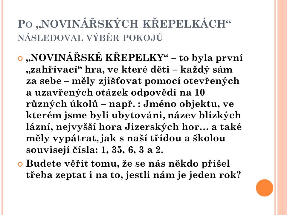 P O ROZCVIČCE - TVORBA TŘÍDNÍCH PRAVIDEL