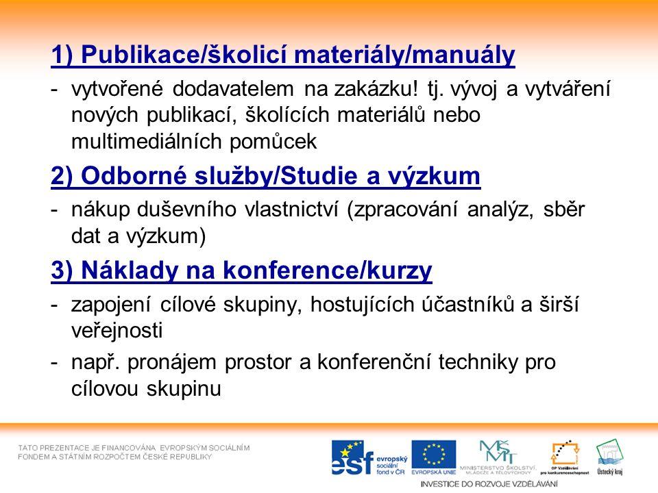 1) Publikace/školicí materiály/manuály -vytvořené dodavatelem na zakázku.