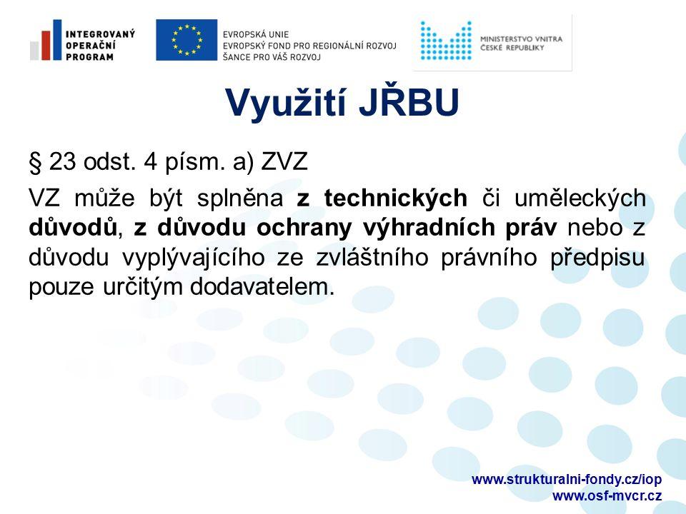 Využití JŘBU U SW se jedná o nutnou ochranu autorských práv zejména v případě úprav a rozvoje stávajícího SW.