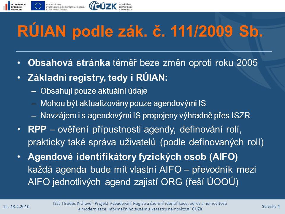 RÚIAN podle zák. č. 111/2009 Sb.