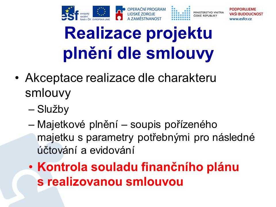Realizace - účetnictví Zaevidování smlouvy v EKIS MV Na úseku ICT také předání originálu smlouvy do Registru smluv Předání smlouvy ke zveřejnění dle NMV č.