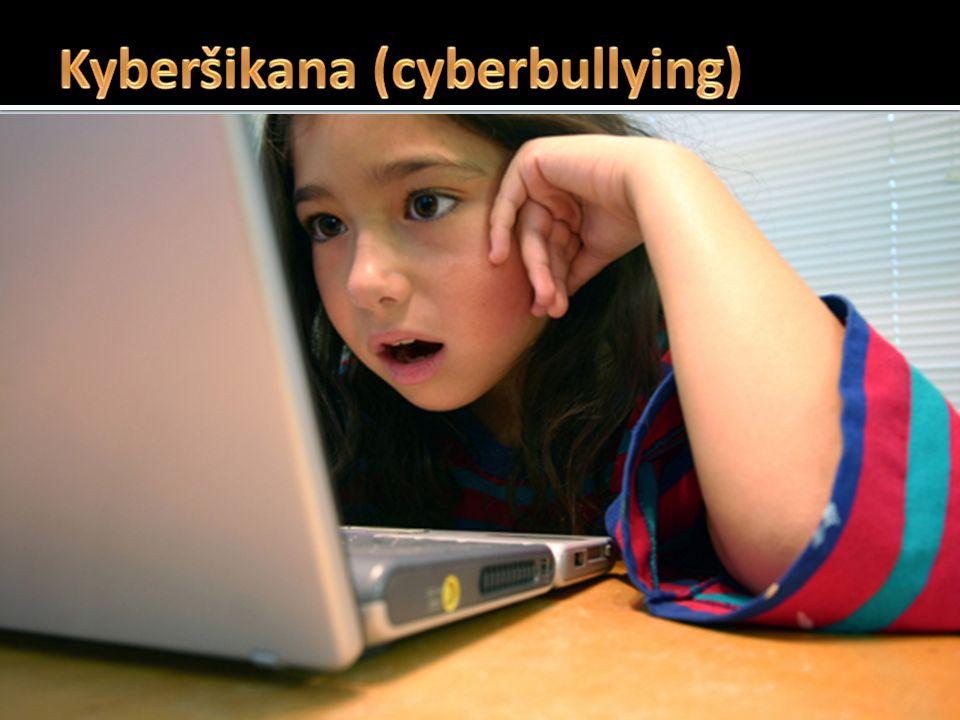  zneužití ICT (informačních komunikačních technologií), zejména pak mobilních telefonů a Internetu, k takovým činnostem, které mají někoho záměrně vy
