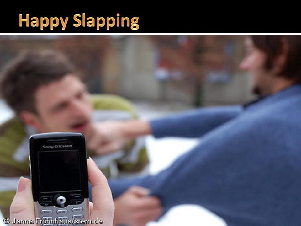  účelem je nečekaně fyzicky napadnout buď mladistvého, nebo dospělého, přičemž komplic agresora čin nahrává na telefon nebo kameru  získané video poté umístí na Internet (např.