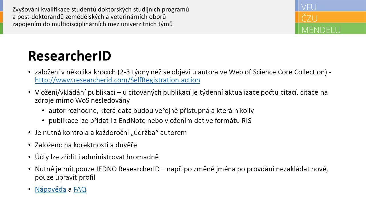 ResearcherID Doplňkové služby: Propojení s ORCID Get a Badge ResearcherID Labs