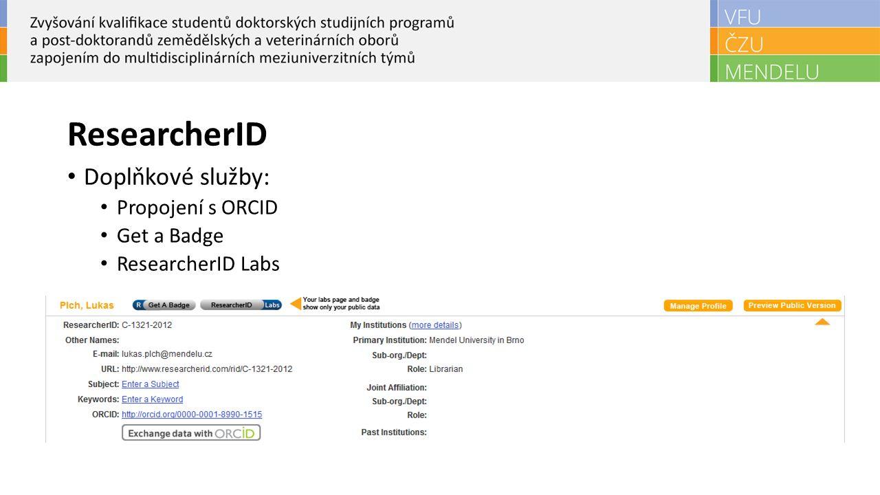 Publikační listy Umožňují správu seznamu publikací Lze si nastavit soukromí – public (všichni, kdo prohlíží Research ID vidí vaše publikace X private (pouze vy si můžete prohlížet svoje publikace).