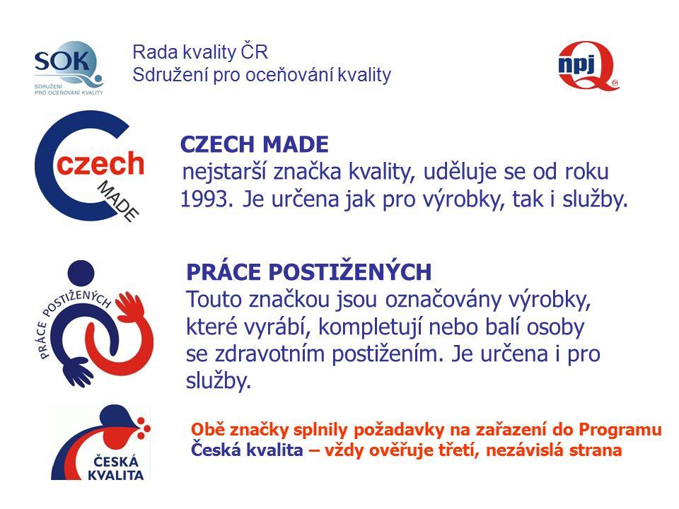 CZECH MADE nejstarší značka kvality, uděluje se od roku 1993.