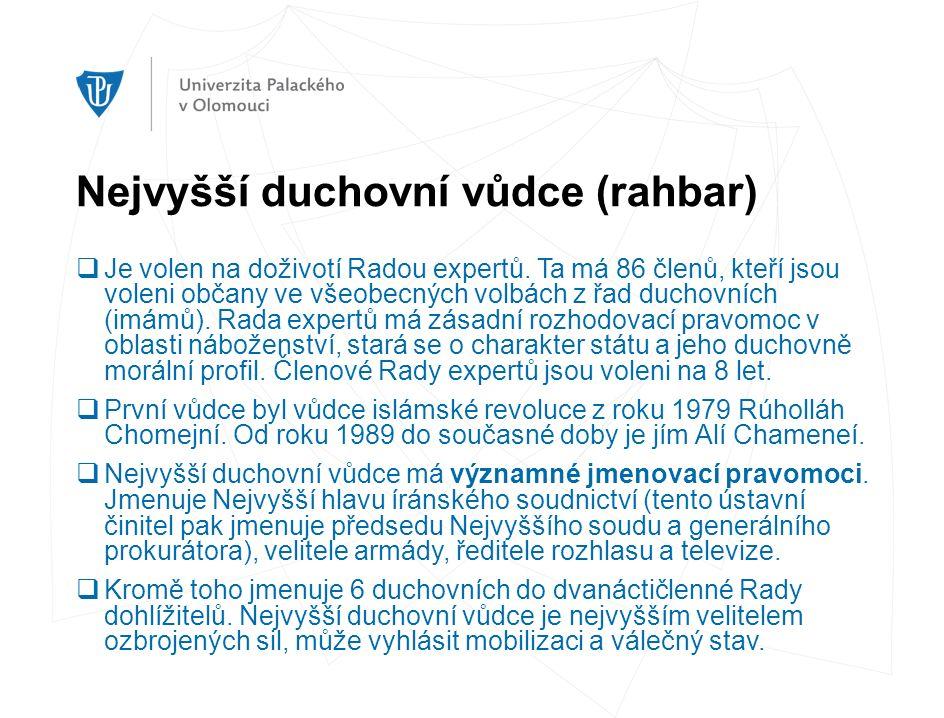 Nejvyšší duchovní vůdce (rahbar)  Je volen na doživotí Radou expertů. Ta má 86 členů, kteří jsou voleni občany ve všeobecných volbách z řad duchovníc