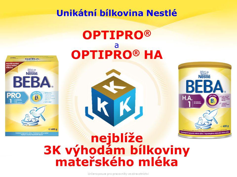 19 Unikátní bílkovina Nestlé OPTIPRO ® a OPTIPRO ® HA nejblíže 3K výhodám bílkoviny mateřského mléka Nejnižší množství vysoce kvalitní bílkoviny Určeno pouze pro pracovníky ve zdravotnictví