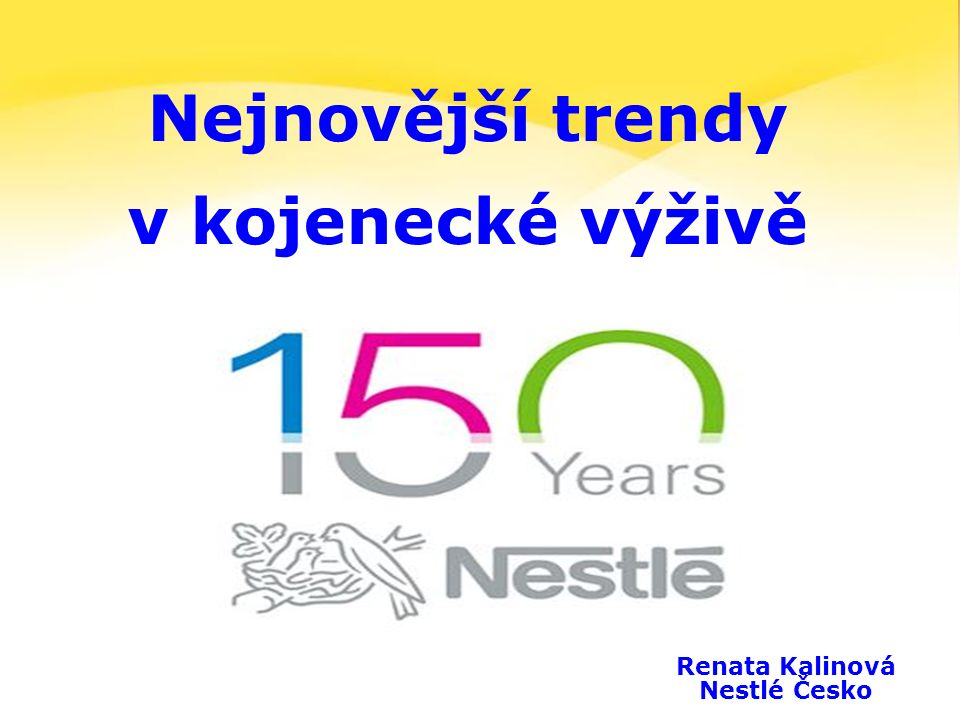 2 Renata Kalinová Nestlé Česko Nejnovější trendy v kojenecké výživě