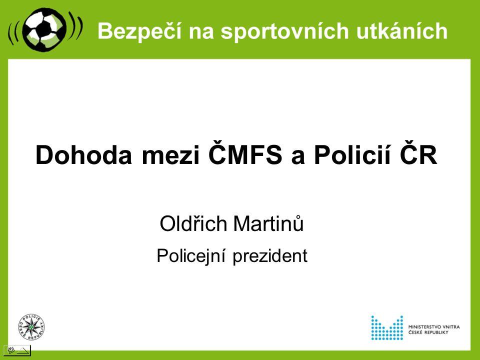 Dohoda mezi ČMFS a Policií ČR Oldřich Martinů Policejní prezident