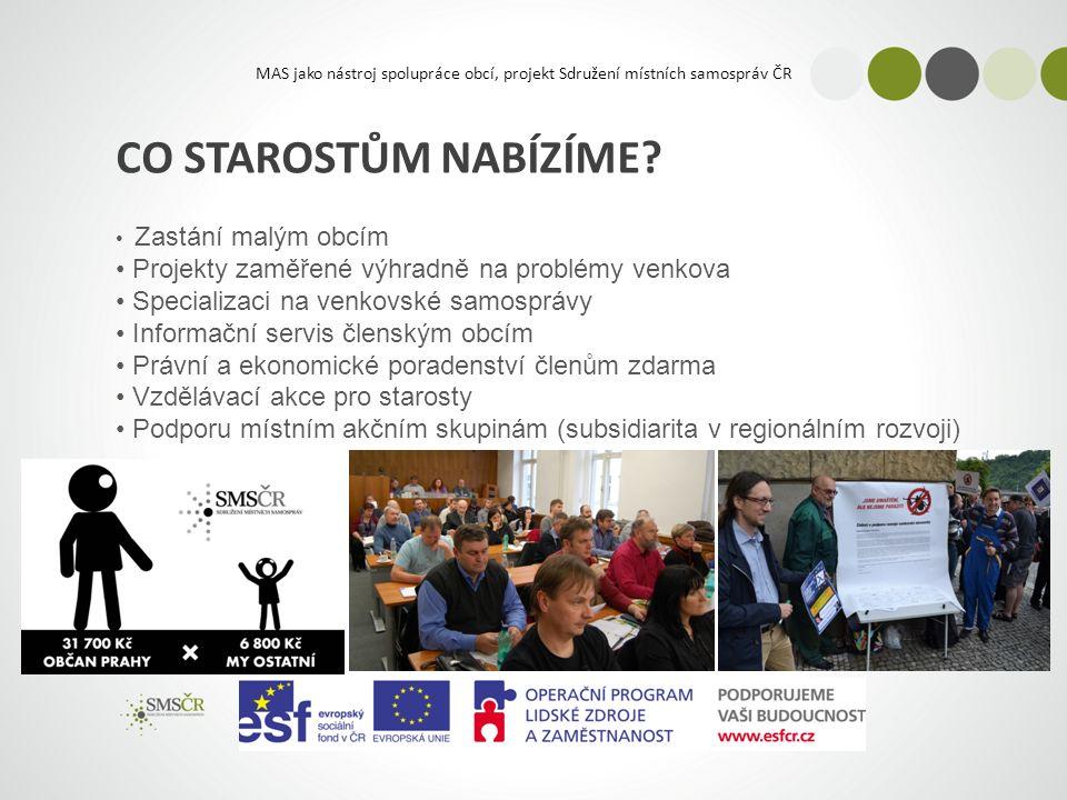 MAS jako nástroj spolupráce obcí, projekt Sdružení místních samospráv ČR CO STAROSTŮM NABÍZÍME.