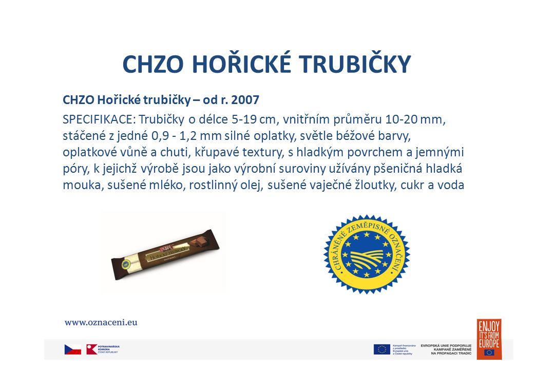 CHZO HOŘICKÉ TRUBIČKY Hořické trubičky se vyrábějí v několika druzích: např.