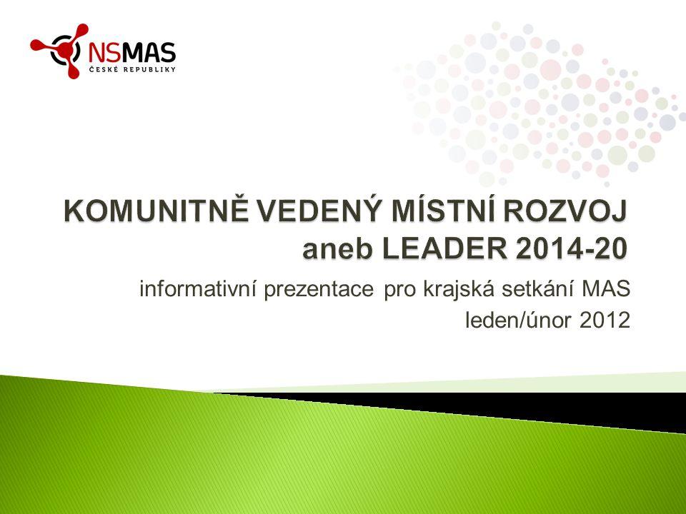 informativní prezentace pro krajská setkání MAS leden/únor 2012