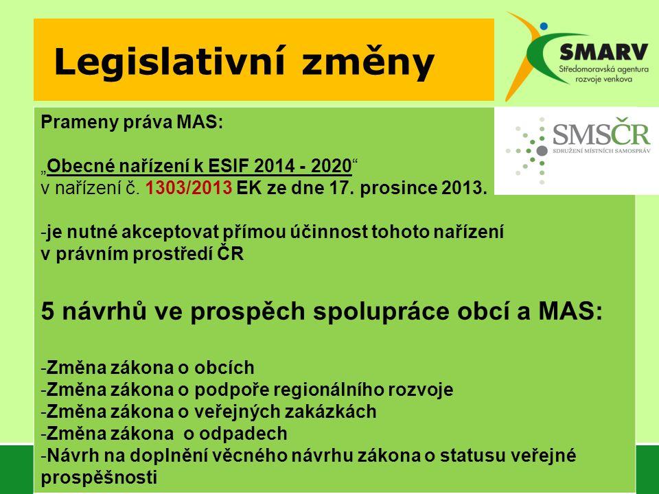 """Legislativní změny Prameny práva MAS: """"Obecné nařízení k ESIF 2014 - 2020 v nařízení č."""
