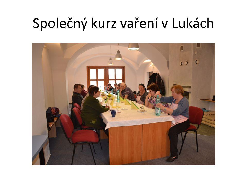 Společný kurz vaření v Lukách