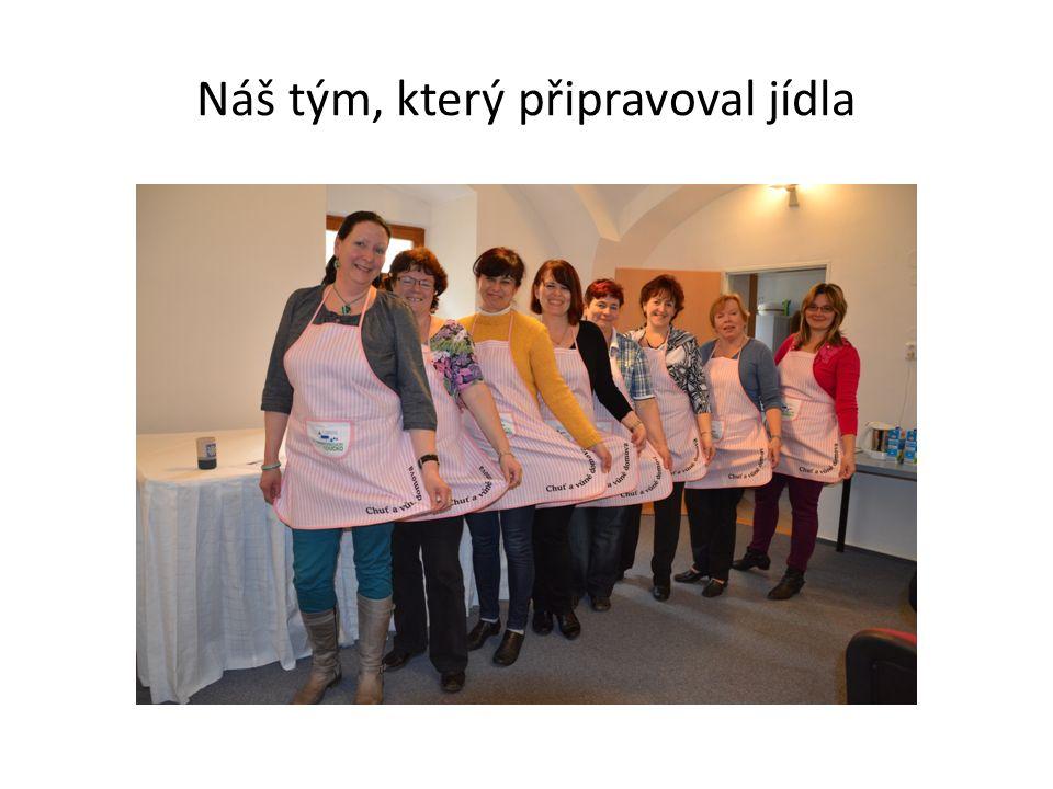 Náš tým, který připravoval jídla