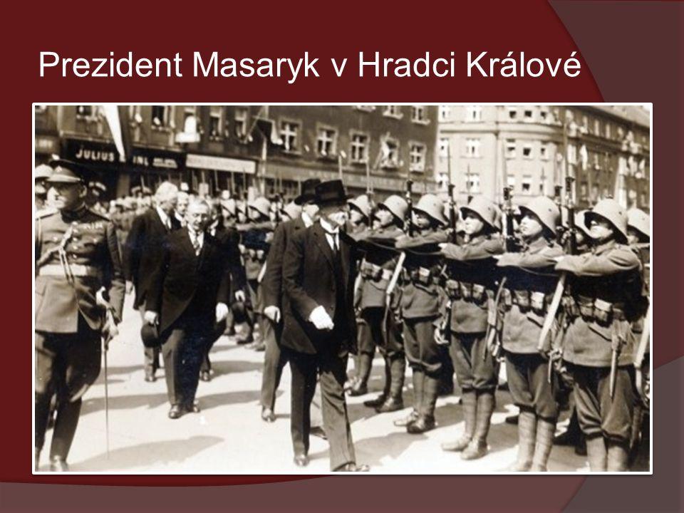 Prezident Masaryk v Hradci Králové