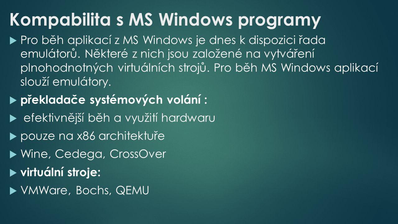  Pro běh aplikací z MS Windows je dnes k dispozici řada emulátorů.