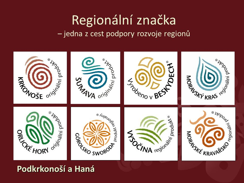 Regionální značka – jedna z cest podpory rozvoje regionů Podkrkonoší a Haná