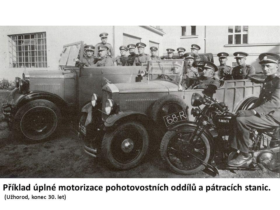 Příklad úplné motorizace pohotovostních oddílů a pátracích stanic. (Užhorod, konec 30. let)