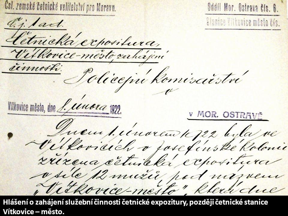 Hlášení o zahájení služební činnosti četnické expozitury, později četnické stanice Vítkovice – město.