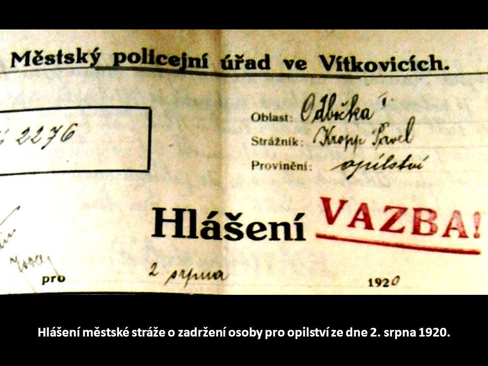 Hlášení městské stráže o zadržení osoby pro opilství ze dne 2. srpna 1920.