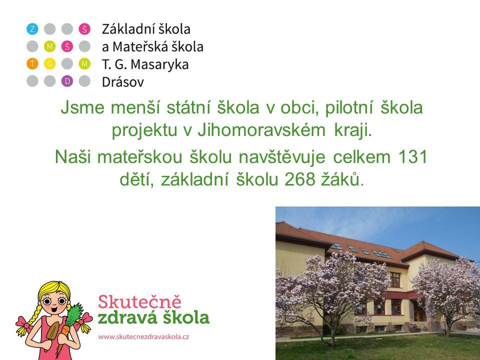 Jsme menší státní škola v obci, pilotní škola projektu v Jihomoravském kraji.