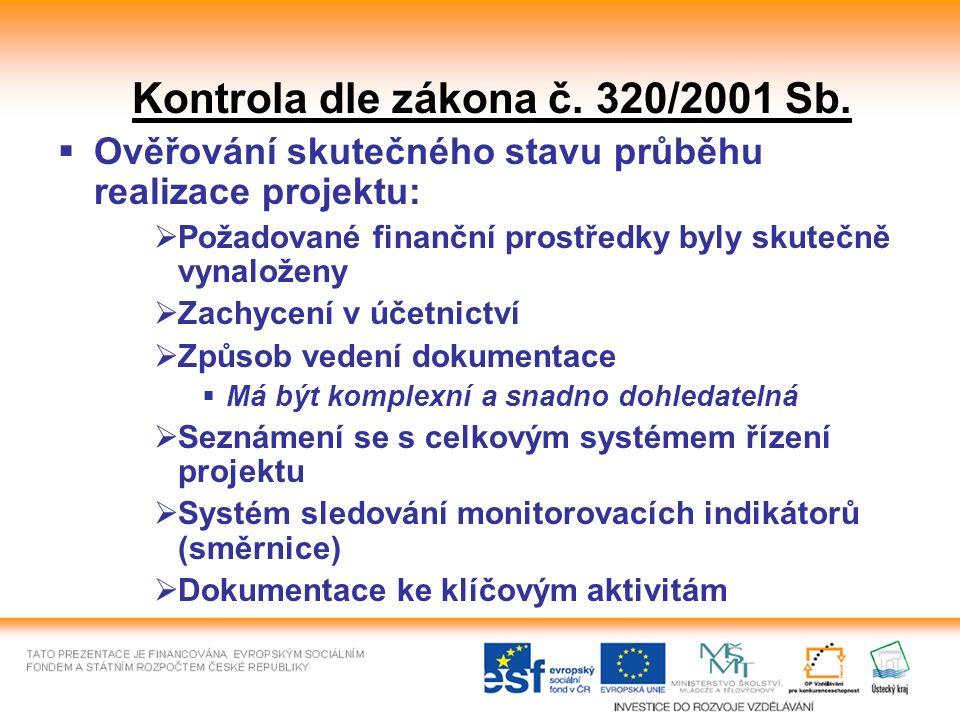 Kontrola dle zákona č. 320/2001 Sb.
