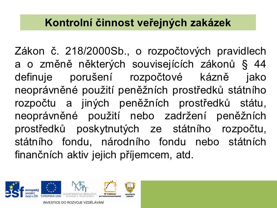 Kontrolní činnost veřejných zakázek Zákon č.